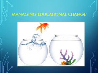 Managing Educational Change